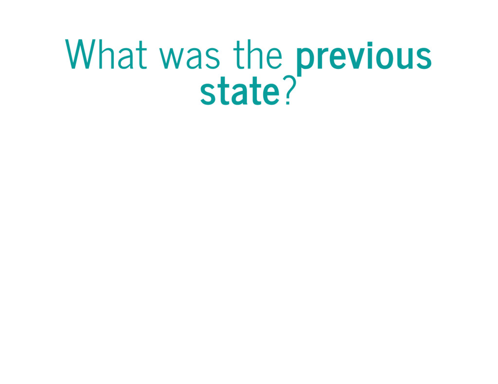 What was the previous state?