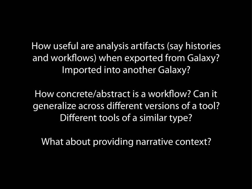 How useful are analysis artifacts (say historie...
