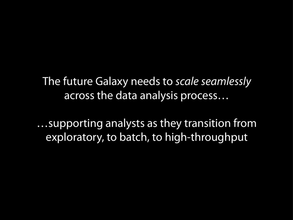 The future Galaxy needs to scale seamlessly acr...