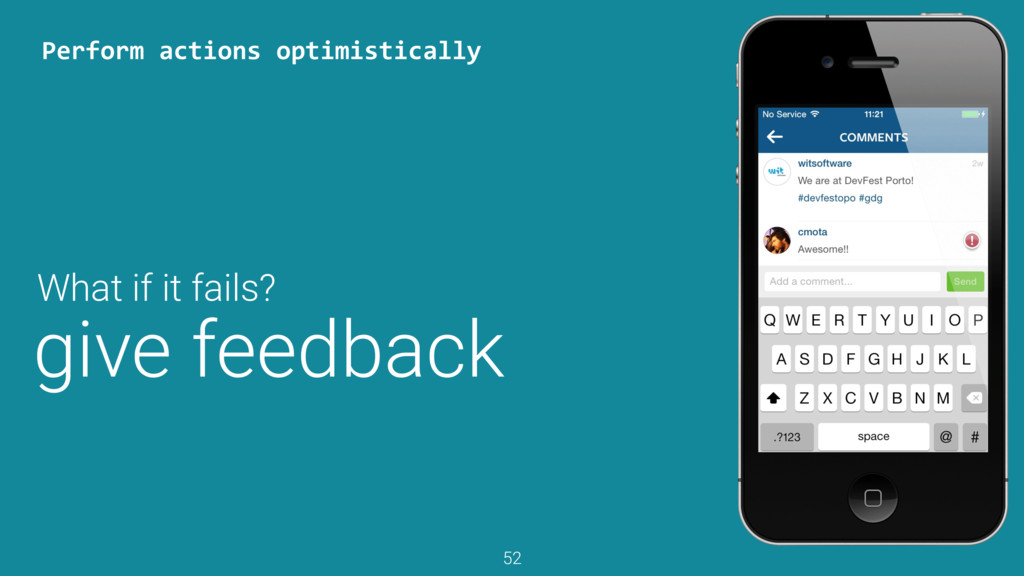 give feedback Perform	