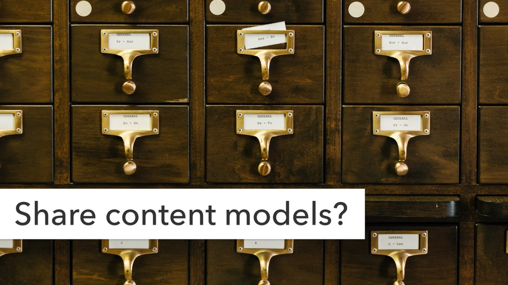 Share content models?