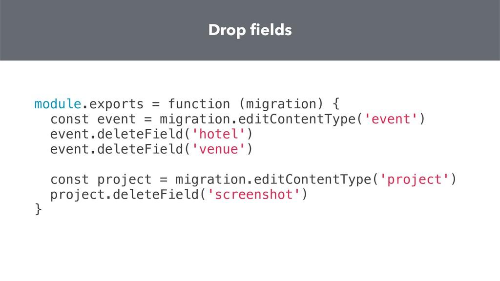module.exports = function (migration) { const e...