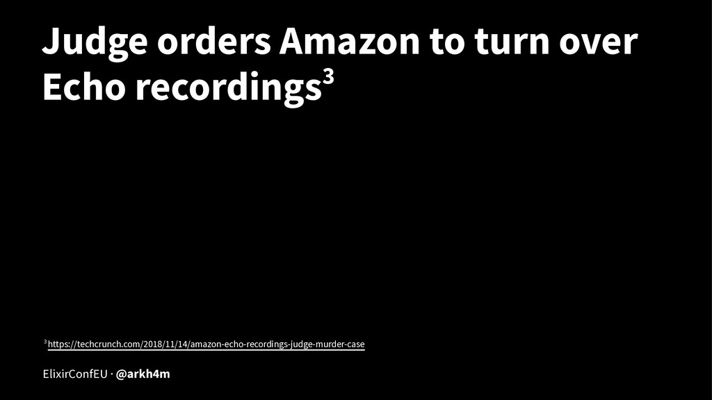 Judge orders Amazon to turn over Echo recording...