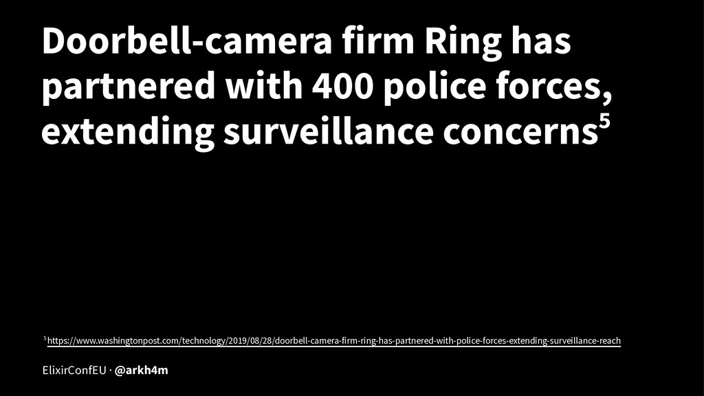 Doorbell-camera firm Ring has partnered with 40...