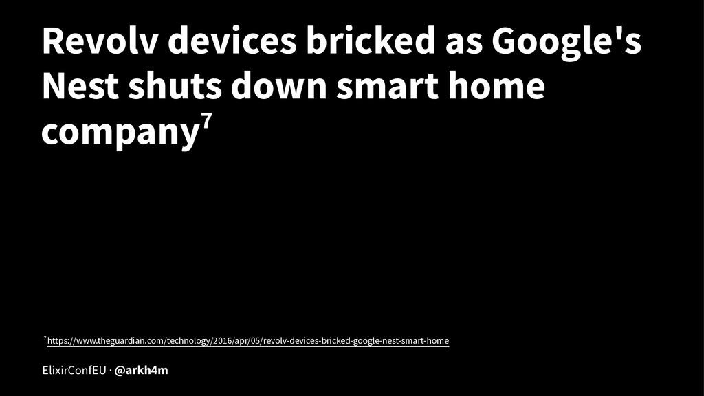 Revolv devices bricked as Google's Nest shuts d...