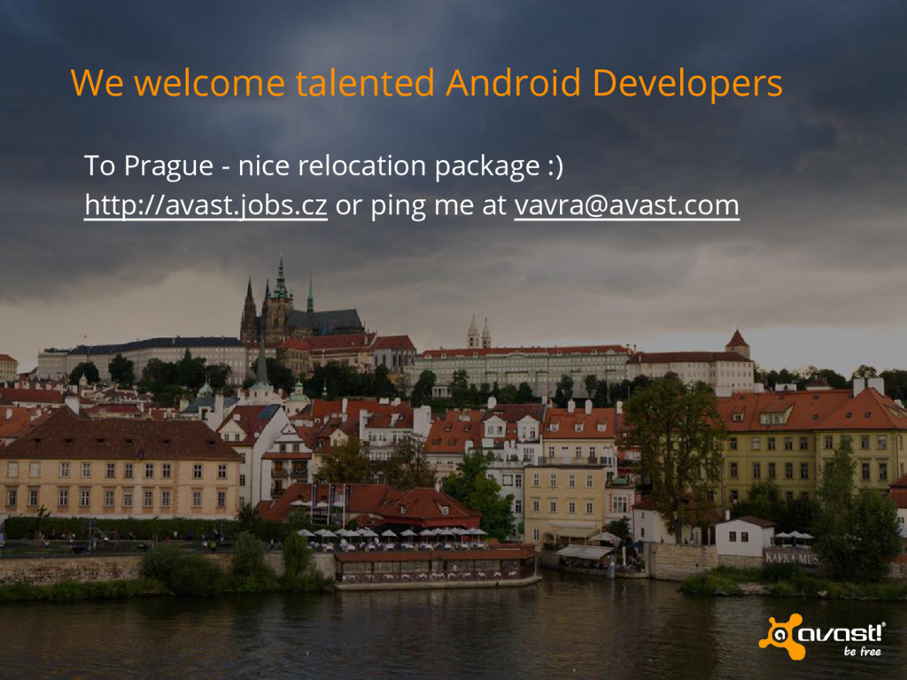 We welcome talented Android Developers To Pragu...