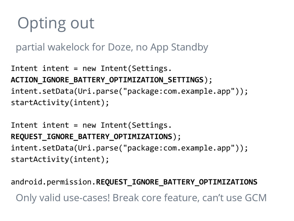 Opting out partial wakelock for Doze, no App St...