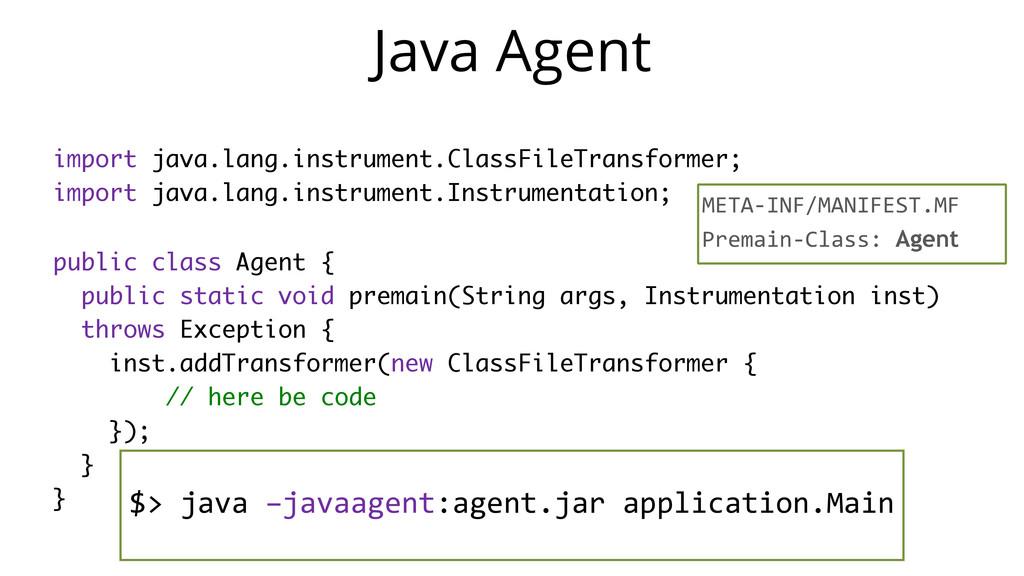 Java Agent import java.lang.instrument.ClassFil...