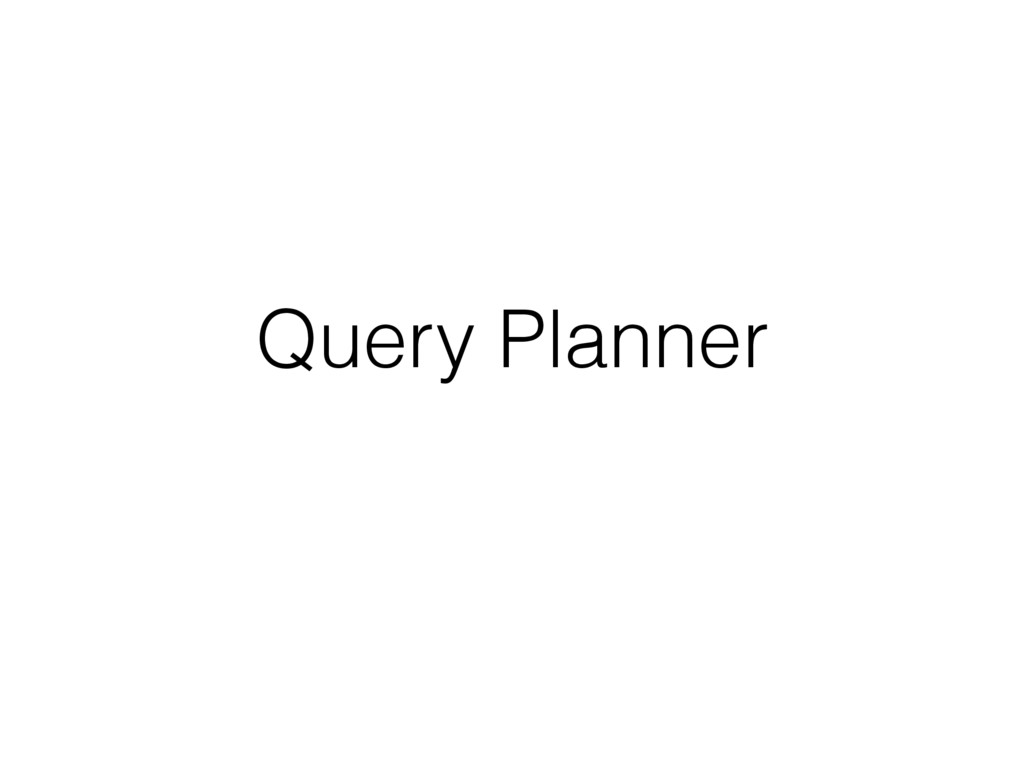 Query Planner