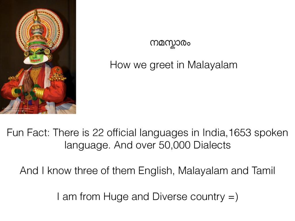 നമsാരം How we greet in Malayalam Fun Fact: Ther...