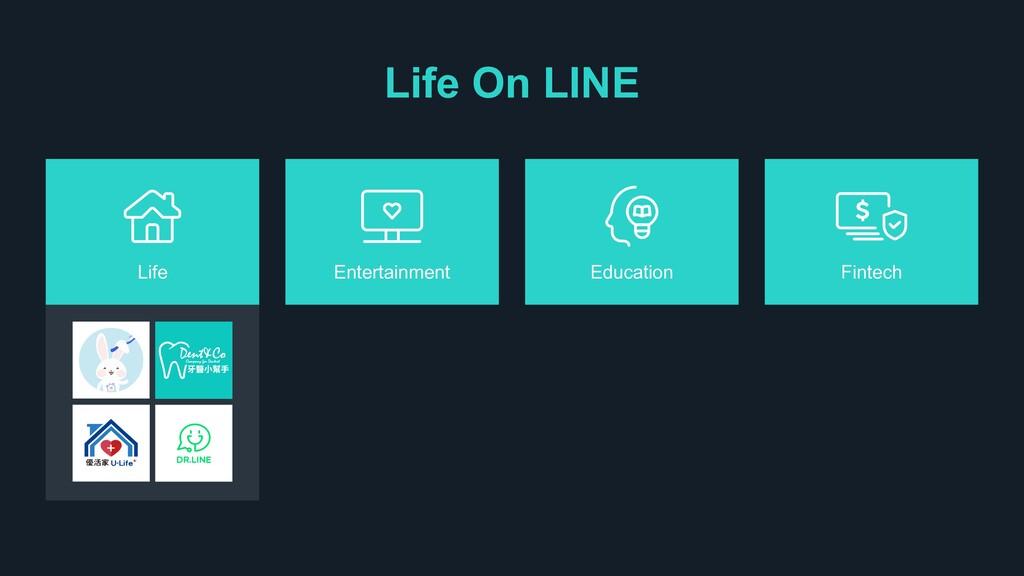 Life On LINE Life Entertainment Education Finte...