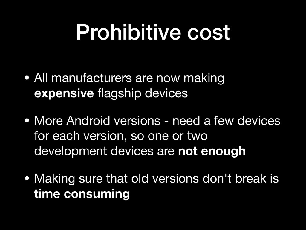 Prohibitive cost • All manufacturers are now ma...