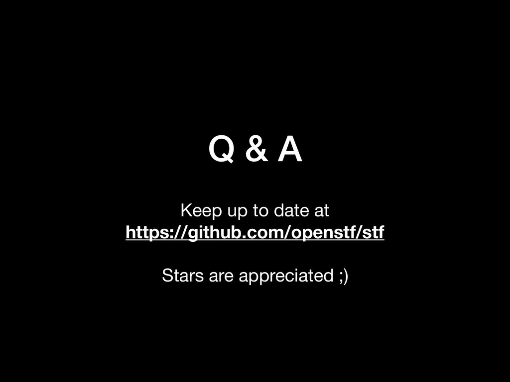 Q & A Keep up to date at  https://github.com/op...