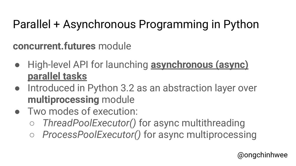 Parallel + Asynchronous Programming in Python c...