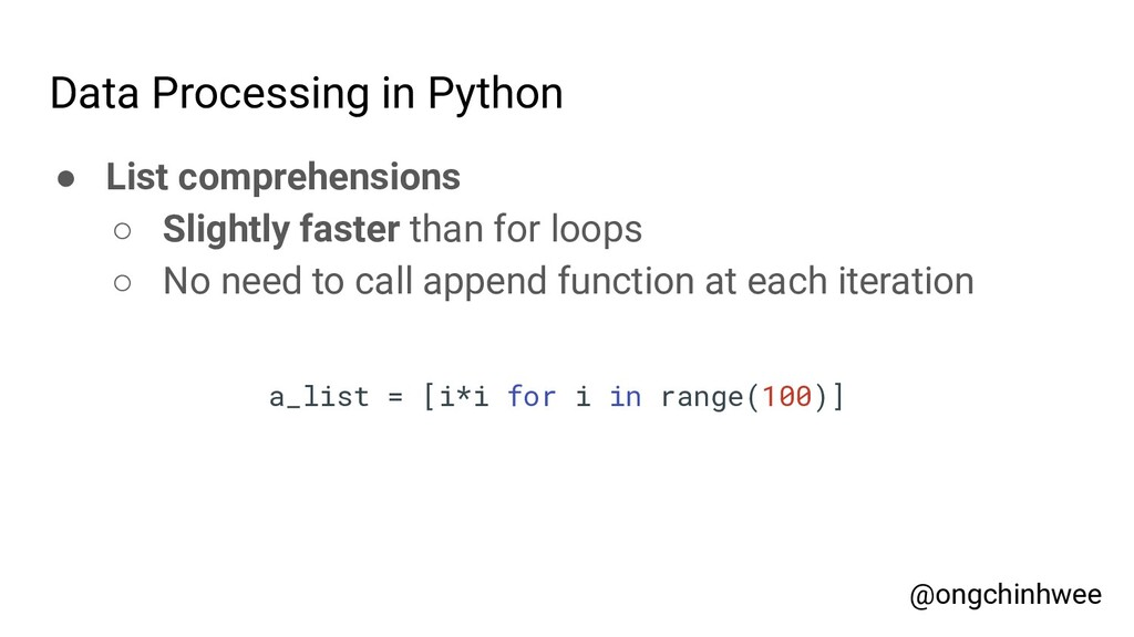Data Processing in Python ● List comprehensions...