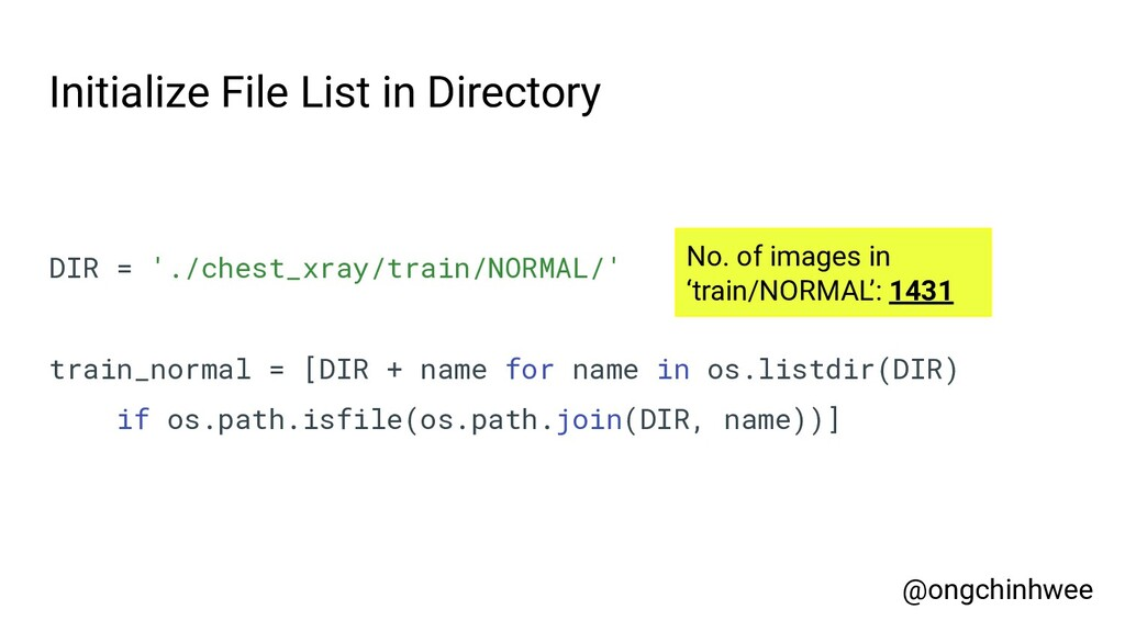Initialize File List in Directory DIR = './ches...