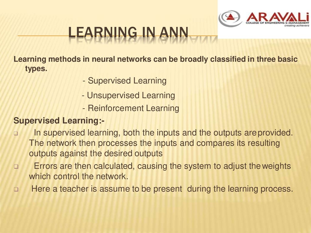 LEARNING IN ANN Learning methods in neural netw...