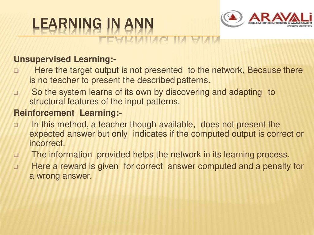 LEARNING IN ANN Unsupervised Learning:-  Here ...
