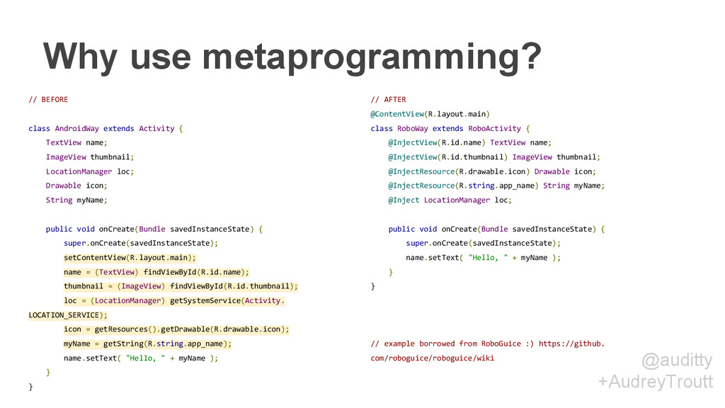 @auditty +AudreyTroutt Why use metaprogramming?...
