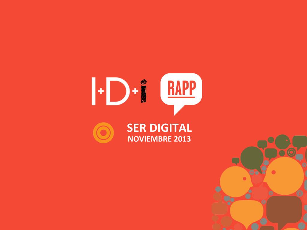 SER DIGITAL  NOVIEMBRE 2013