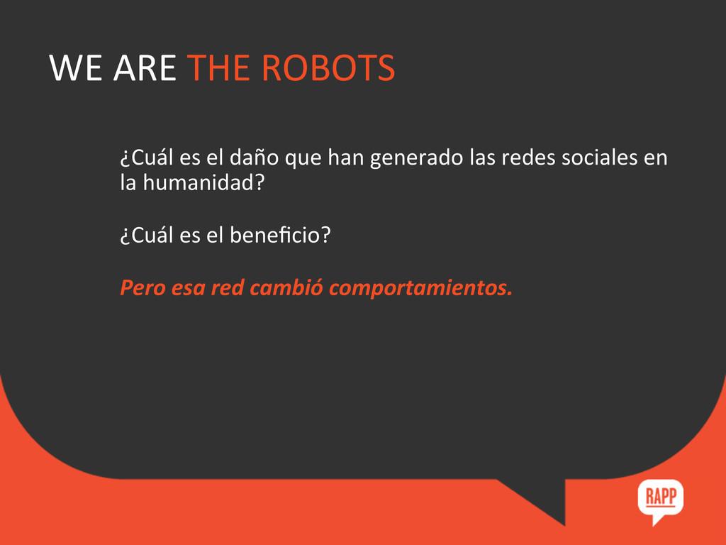 WE ARE THE ROBOTS  ¿Cuál es e...