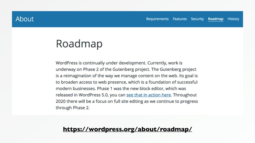 https://wordpress.org/about/roadmap/