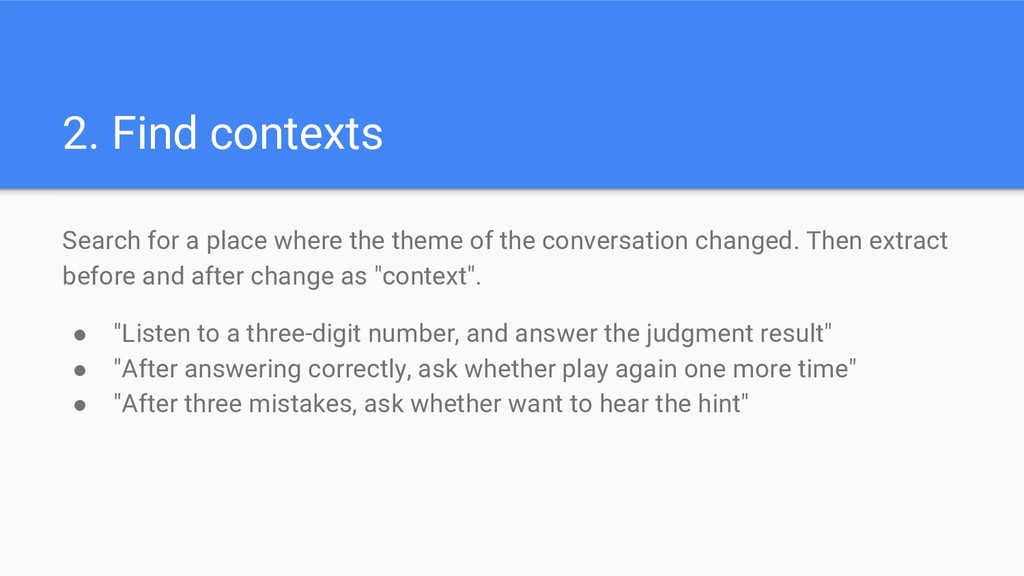 2. Find contexts Search for a place where the t...