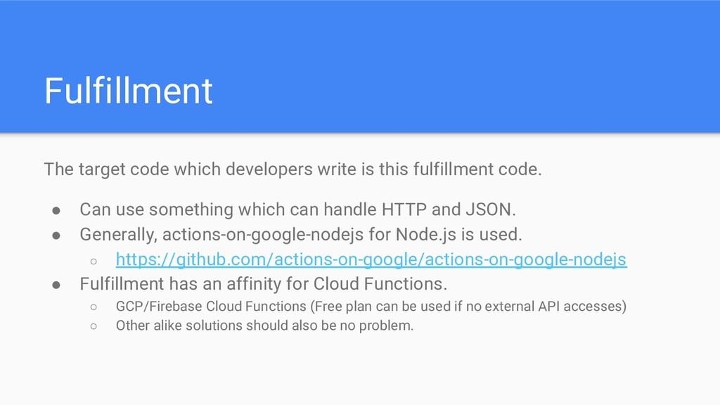 Fulfillment The target code which developers wr...