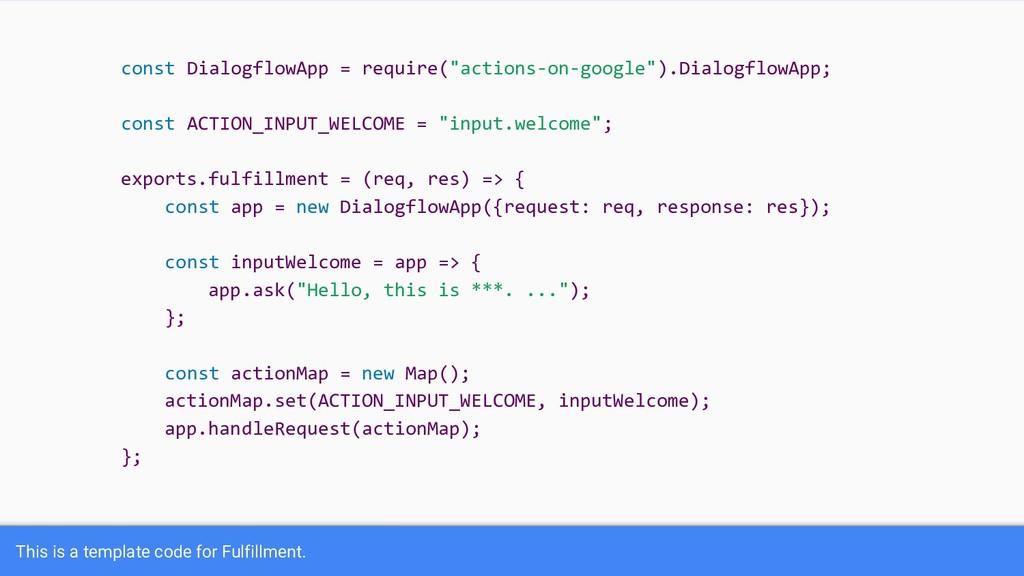 """const DialogflowApp = require(""""actions-on-googl..."""
