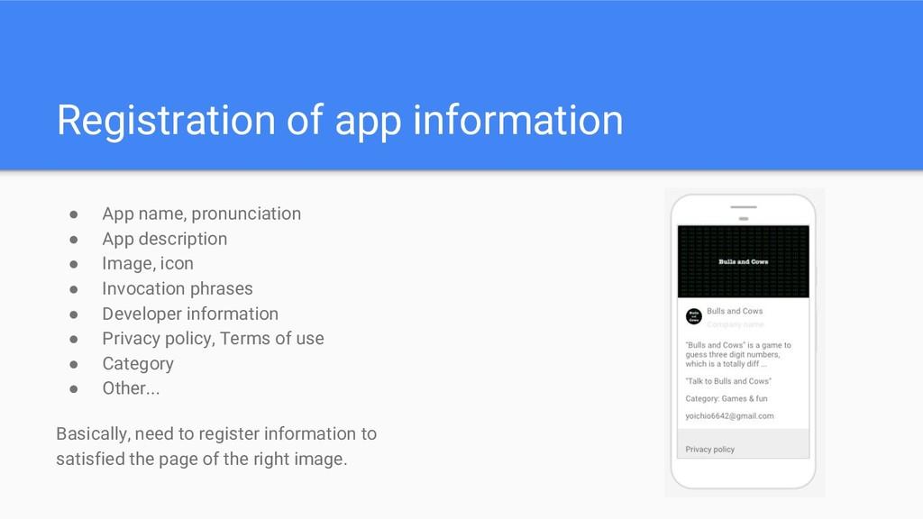 Registration of app information ● App name, pro...