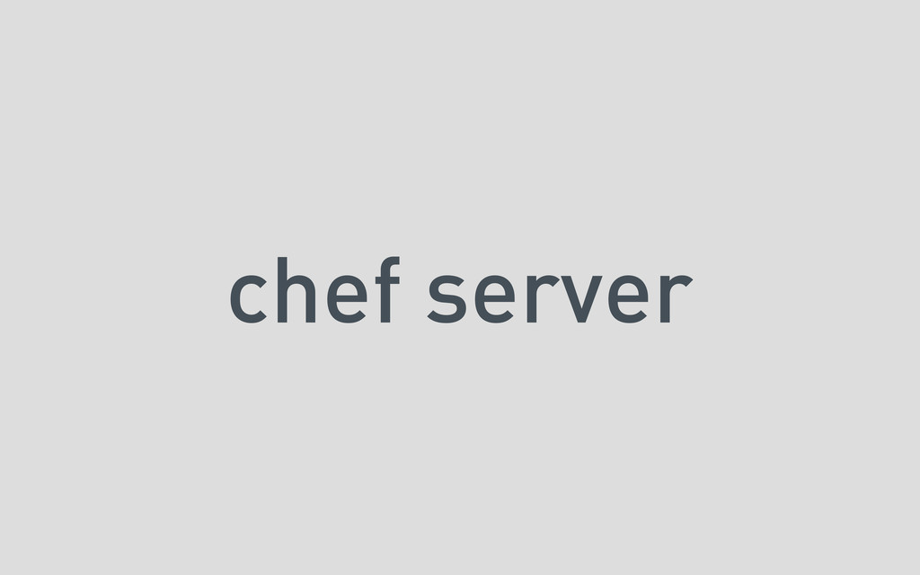chef server