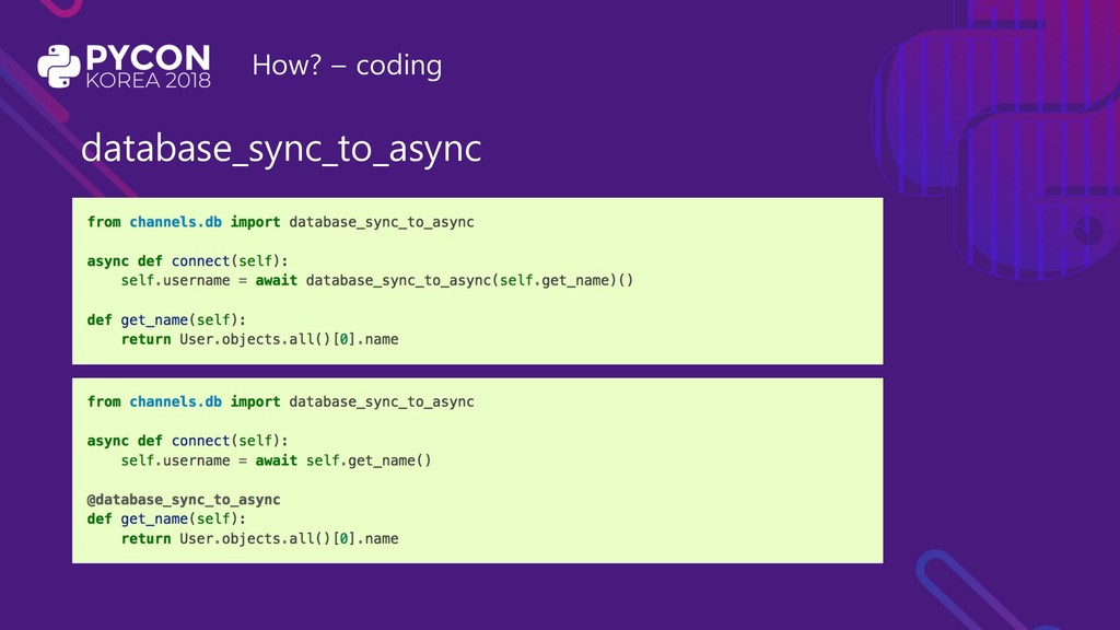 How? – coding database_sync_to_async