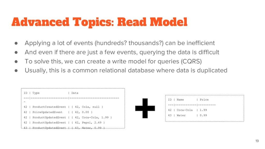 Advanced Topics: Read Model ● Applying a lot of...