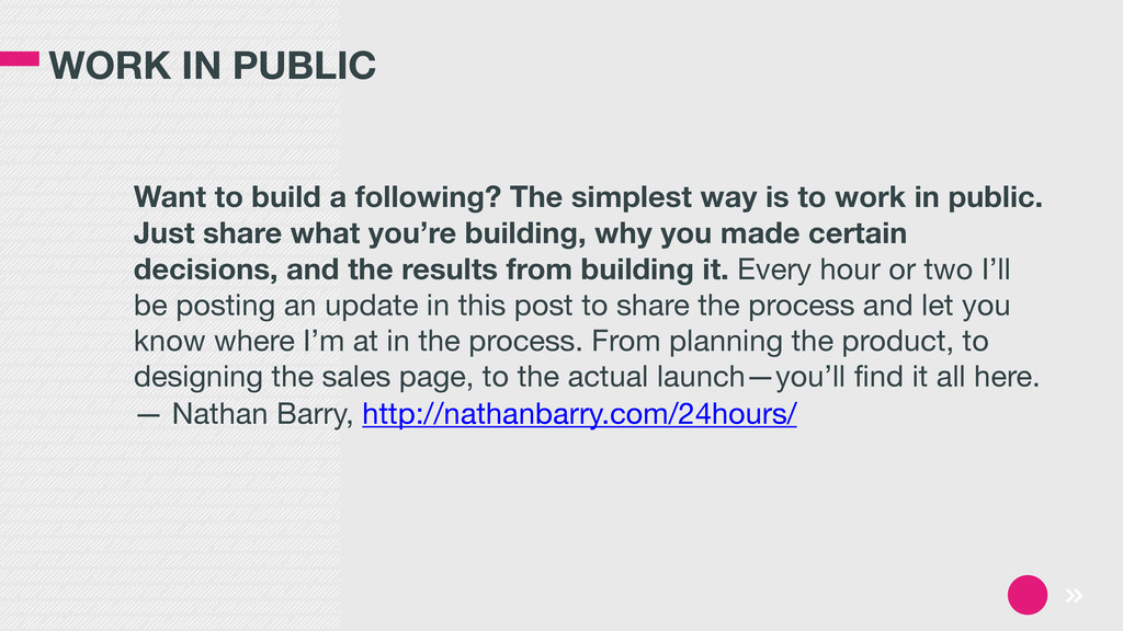 WORK IN PUBLIC Want to build a following? The s...
