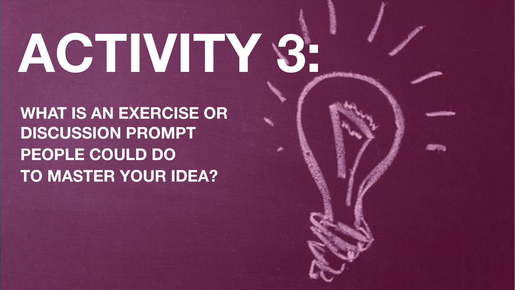 ACTIVITY 3: WHAT IS AN EXERCISE OR  DISCUSSION...
