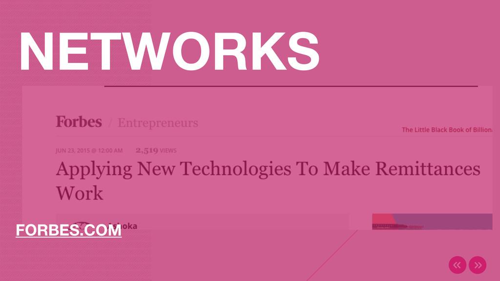 NETWORKS FORBES.COM
