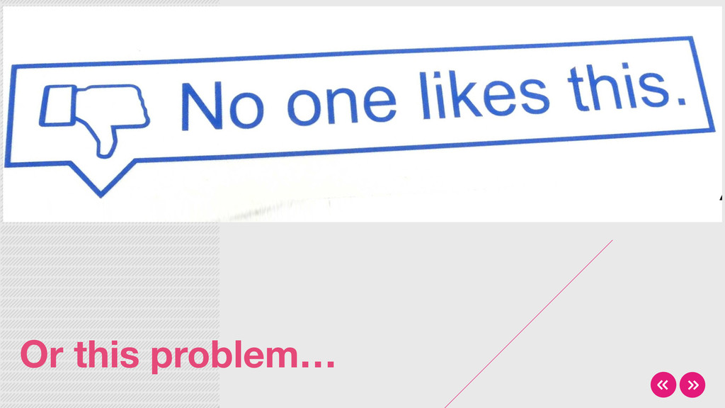 Or this problem…