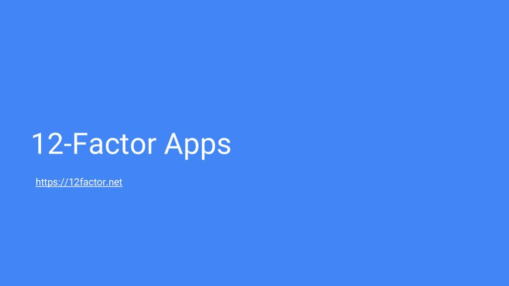 12-Factor Apps https://12factor.net