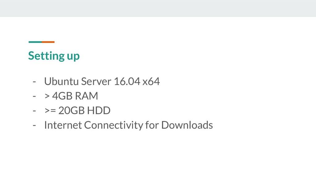 Setting up - Ubuntu Server 16.04 x64 - > 4GB RA...