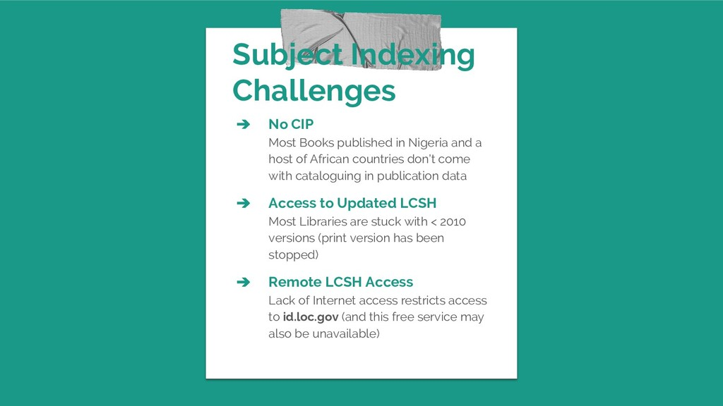 Subject Indexing Challenges ➔ No CIP Most Books...