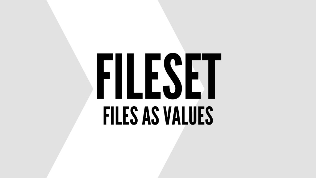 FILESET FILES AS VALUES