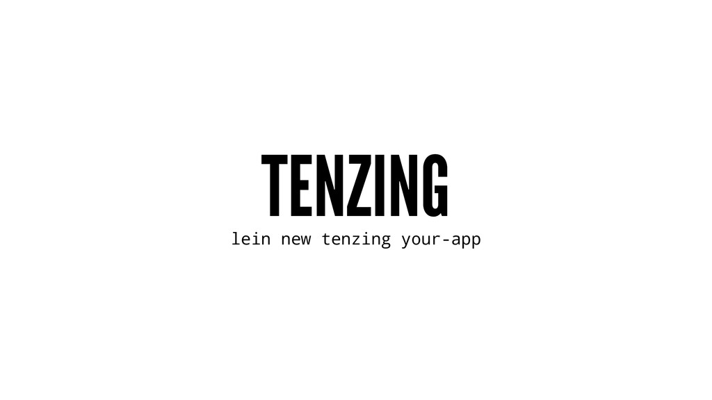 TENZING lein new tenzing your-app