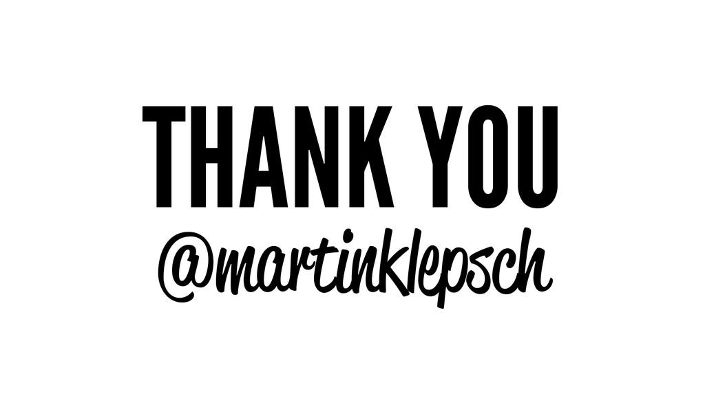 THANK YOU @martinklepsch