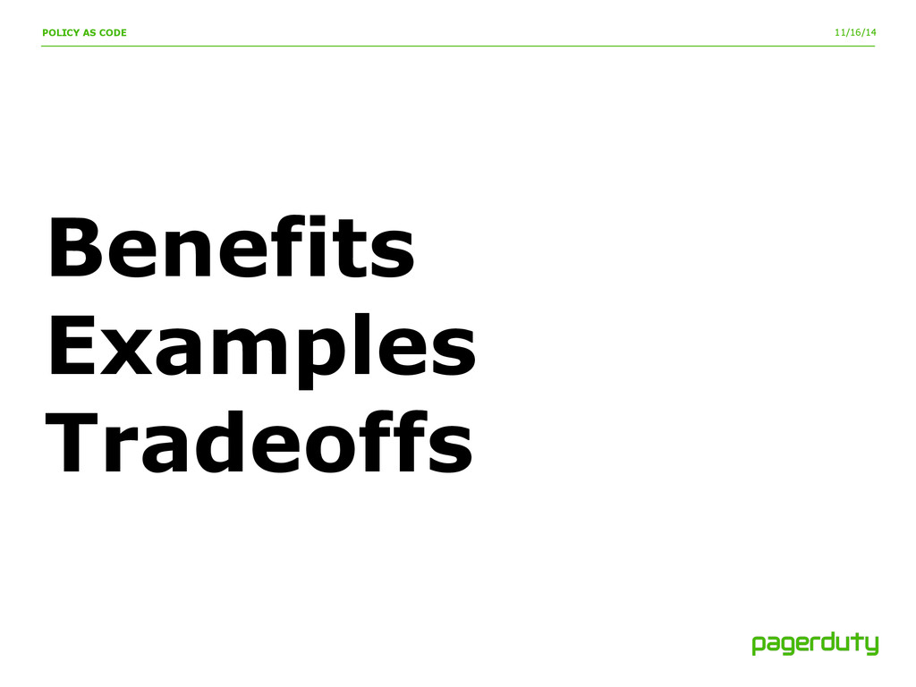 11/16/14 Benefits Examples Tradeoffs POLICY AS ...