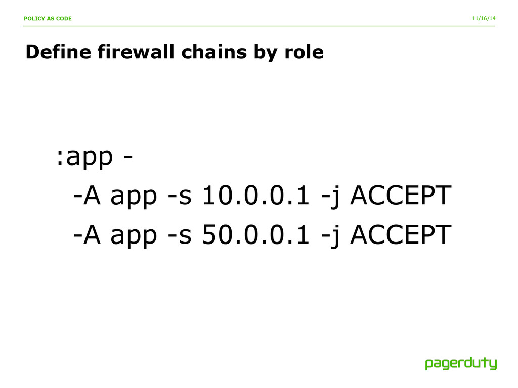 11/16/14 Define firewall chains by role POLICY ...