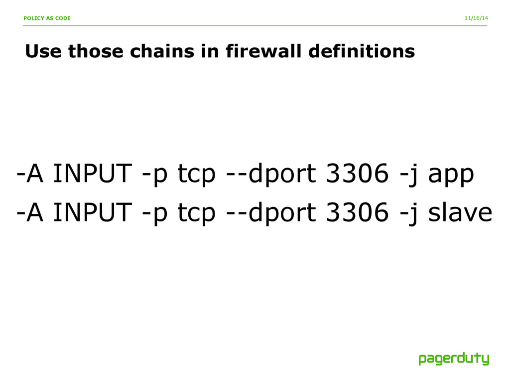 11/16/14 Use those chains in firewall definitio...