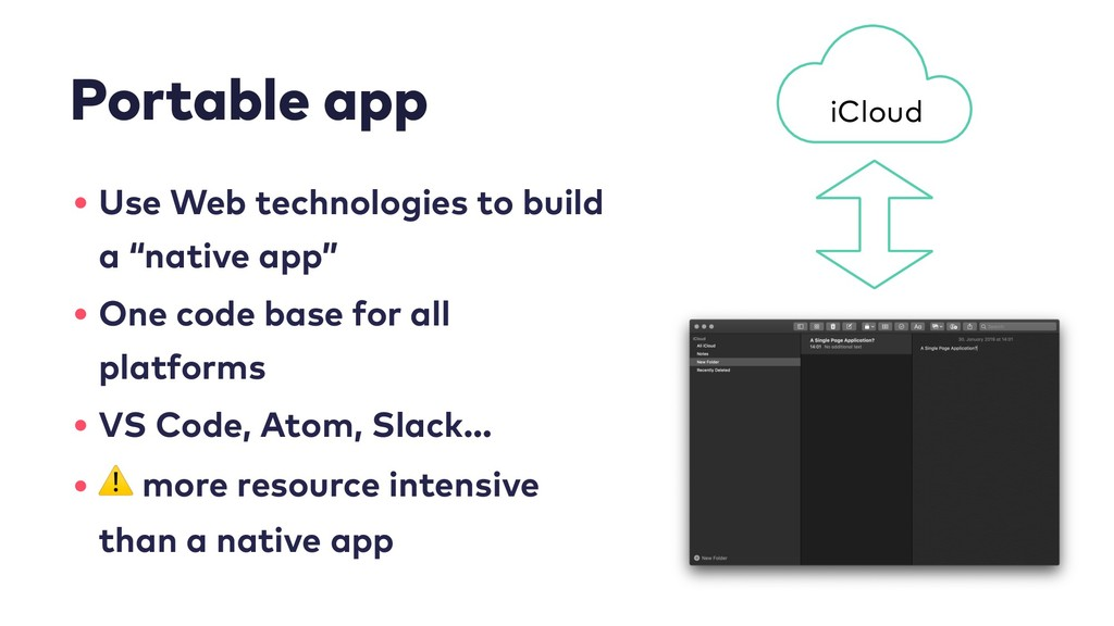 Portable app • Use Web technologies to build a ...