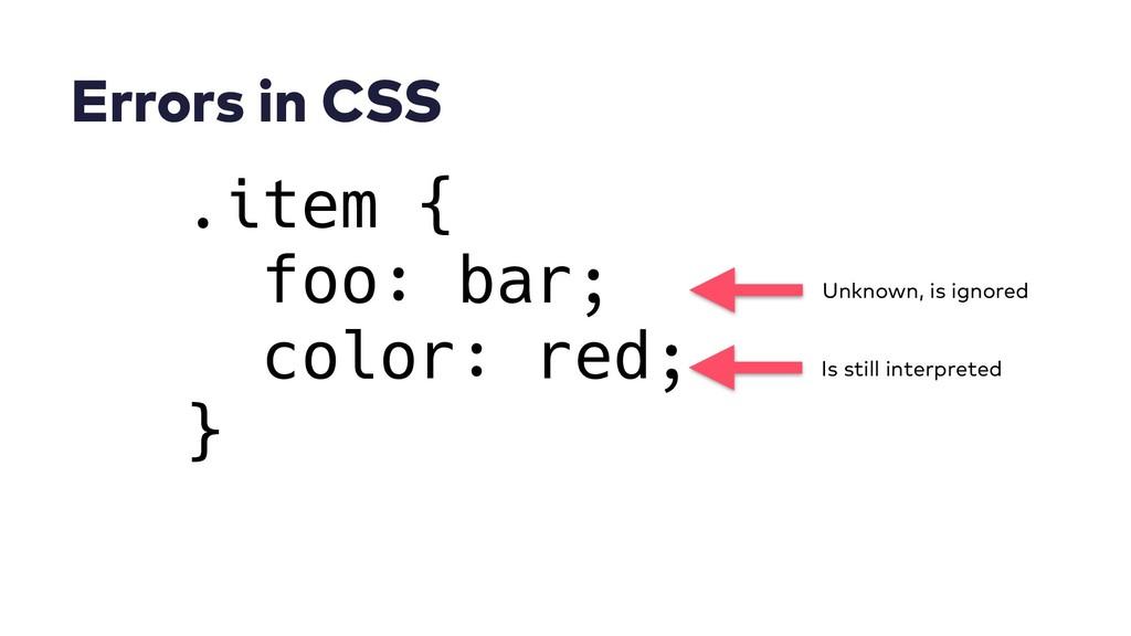 Errors in CSS .item { foo: bar; color: red; } U...