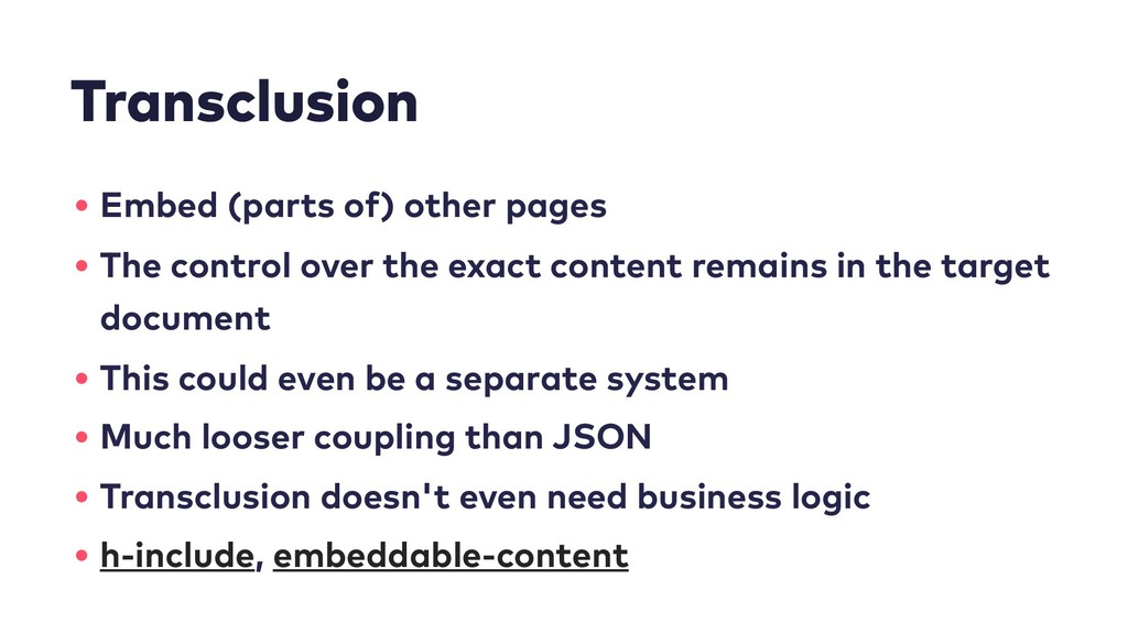 Transclusion • Embed (parts of) other pages • T...