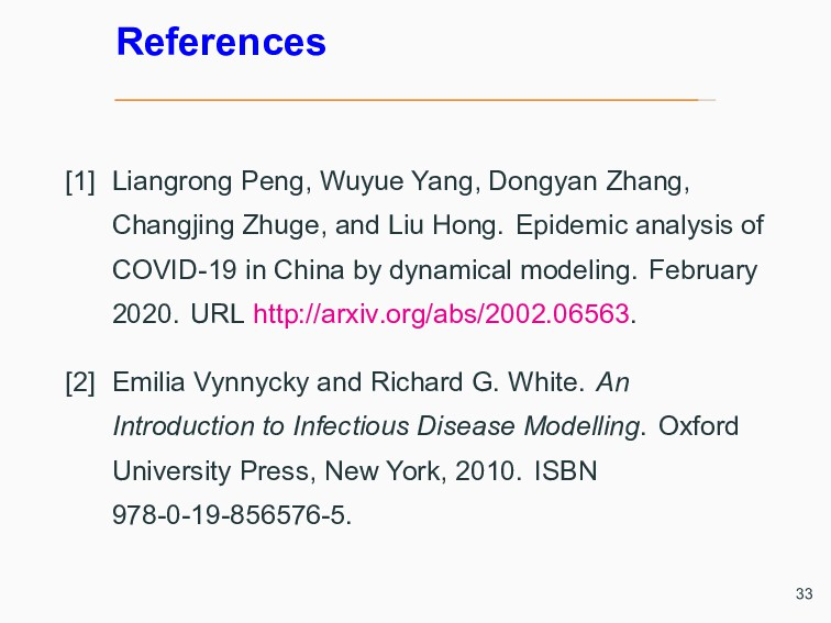 References [1] Liangrong Peng, Wuyue Yang, Dong...